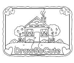 home sweet home coloring page u2013 draw so cute