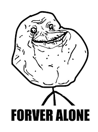 Forever Alone Meme Picture - forever alone meme photographic prints by 305movingart redbubble