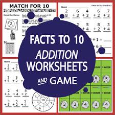 addition facts to 10 facts to 10 worksheets full color addition