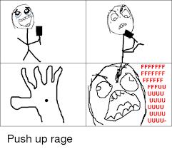 Meme Fuuu - ffffff fu ff ff fi u u u u ff ff fuuu uu uju push up rage rage