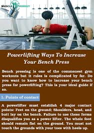 bench best way to increase bench exercises to increase bench