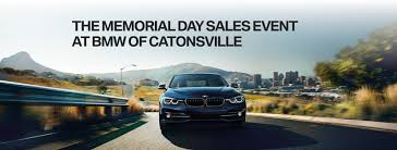 bmw of catonsville bmw of catonsville drive into summer with exceptional offers at