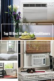 Best Home Windows by Best 25 Best Window Air Conditioner Ideas On Pinterest Window