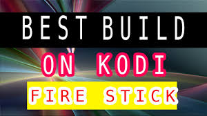 best android stick best build on kodi work perfectly on stick and android box