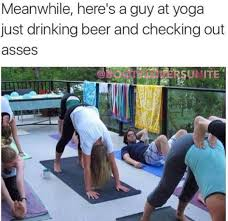 Yoga Meme - meanwhile heres a guy at yoga meme