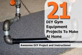 Projects To Do At Home by 21 Diy Gym Equipment Projects To Make At Home
