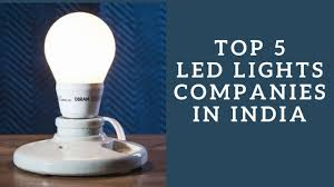 best led lighting companies in india top 5 list led power saving