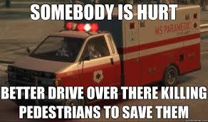 Gta 4 Memes - gta iv paramedics logic gaming