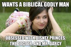 Biblical Memes - conservative christian girl wants a biblical godly man obsessed