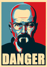 Breaking Bad Poster Heisenberg The Danger Breaking Bad By Heisenbeurg On Deviantart