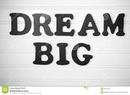 dream big in black on white board stock photo image 68403312