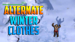 alternate winter clothes last day on earth survival