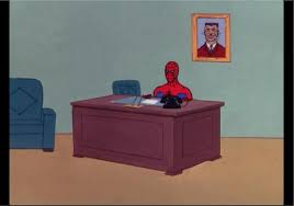 Spiderman Table Meme - spiderman sitting at desk meme generator desk design ideas