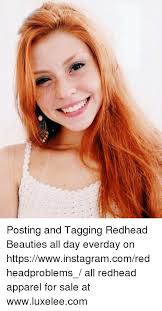 Redhead Meme - posting and tagging redhead beauties all day everday on