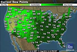 Comfortable Dew Points Extreme Humidity The Entire Eastern U S Is A Wet Blanket The