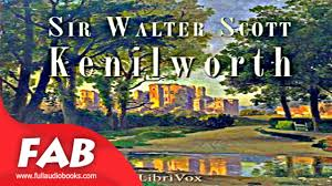 kenilworth part 1 2 full audiobook by sir walter scott by historical