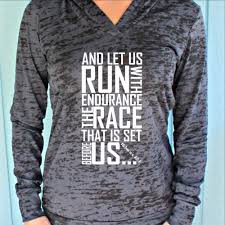 inspirational quote shirts womens workout hoodie keep running the race hebrews 12 1 bible