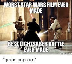 Lightsaber Meme - worst star wars filmever made best lightsaber battle ever made