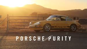 outlaw porsche 912 porsche 2 7 rs and the pursuit of purity youtube