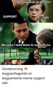 Support Meme - 25 best memes about meme support meme support memes