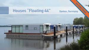 floating houses floating houses in germany youtube