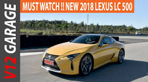 lexus lf lc play station 2018 lexus lc 500 coupe review and price youtube