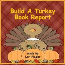 book report build a turkey by lori flaglor teachers pay teachers