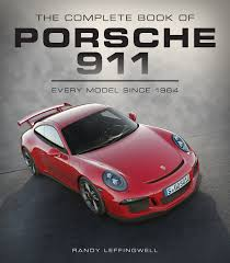porsche with christmas tree the complete book of porsche 911 every model since 1964 complete