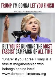 Democratic Memes - trump l m gonna let you finish www democratic memes org but youtre