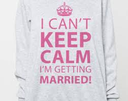 wedding quotes keep calm keep calm we are getting married like success