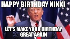 Happy Birthday Meme Creator - meme creator happy birthday nikki let s make your birthday great