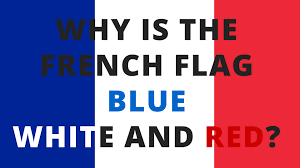Paris Flag Image Why Is The French Flag Blue White And Red Youtube