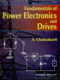 fundamentals of power electronics and drives 01 edition buy