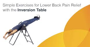 do inversion tables help back pain lower back pain relief with the inversion table png
