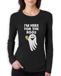 i u0026 039 m here for the booze funny boo ghost halloween women long