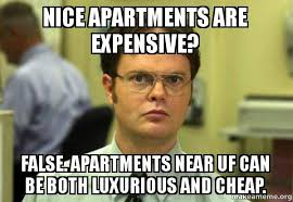 Uf Memes - nice apartments are expensive false apartments near uf can be both