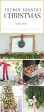 490 best christmas decor ideas french country images on