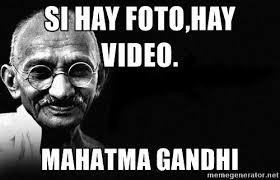 Meme Video - ganja gandhi si hay fotohay video mahatma gandhi diario el informal
