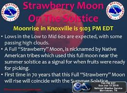 what is a strawberry moon forecast summer arrives with a strawberry moon