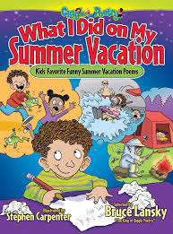 Poem About Halloween Amazon Com What I Did On My Summer Vacation Kids U0027 Favorite Funny