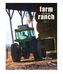 farm u0026 ranch 2015 by valley journal issuu