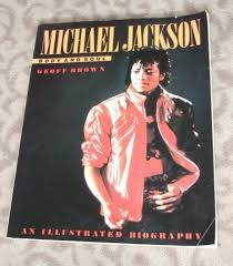 biography book michael jackson michael jackson body and soul an illustrated biography by geoff