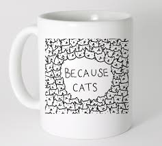 mugs design because cats doodle coffee mug tea mug design mug collection