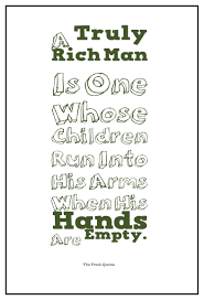 quotes a truly rich is one whose children run into