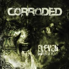 Shades Of Black Eleven Shades Of Black Corroded