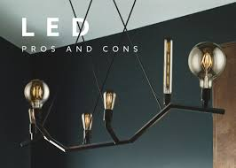 Different Lighting Fixtures by Led Pros And Cons Flip The Switch