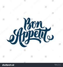 bon appetit hand lettering good appetite stock vector 288982526