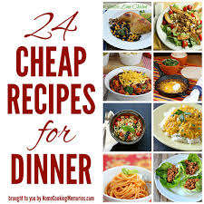 24 cheap recipes for dinner dinner ideas frugal and budgeting