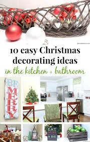 Easy Christmas Decorating Ideas Home Green With Decor 10 Easy Christmas Decorating Ideas In The