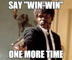 Win Meme - say that again i dare you meme imgflip